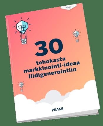 30 tehokasta markkinointi-ideaa liidigenerointiin [eBook]