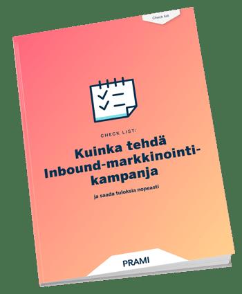 Kuinka tehdä Inbound-markkinointikampanja ja saada tuloksia nopeasti?