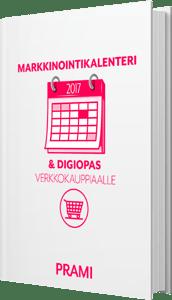 Markkinointikalenteri  & digiopas 2017 verkkokauppiaalle [eBook]